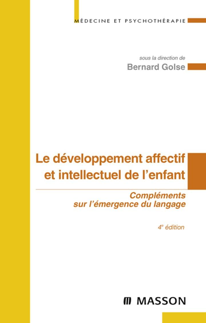 Le développement affectif et intellectuel de l'enfant