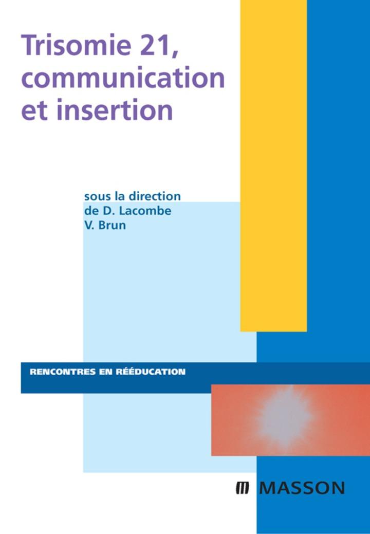 Trisomie 21, communication et insertion