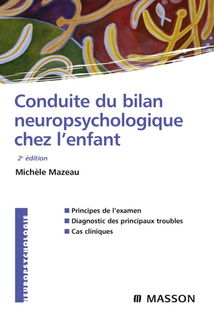 Conduite du bilan neuropsychologique chez l'enfant