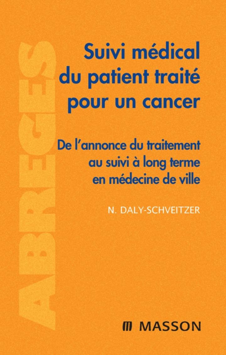 Suivi médical du patient traité pour un cancer