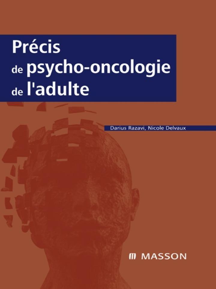 Précis de psycho-oncologie de l'adulte