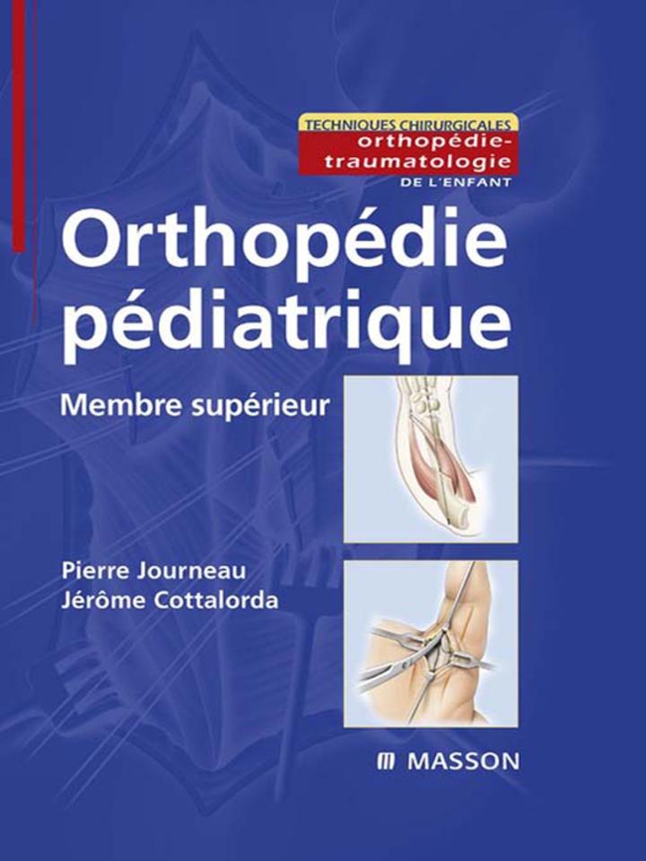 Orthopédie pédiatrique - Membre supérieur