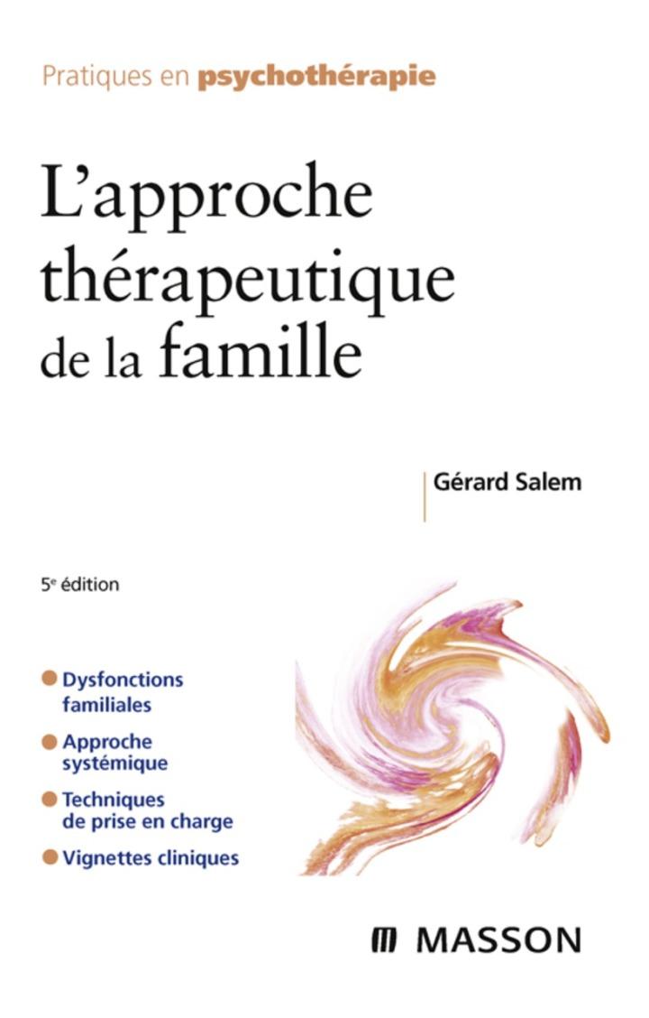 L'approche thérapeutique de la famille