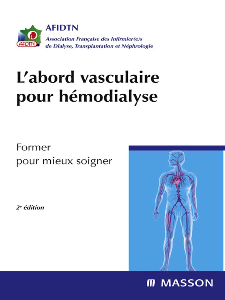 L'abord vasculaire pour hémodialyse