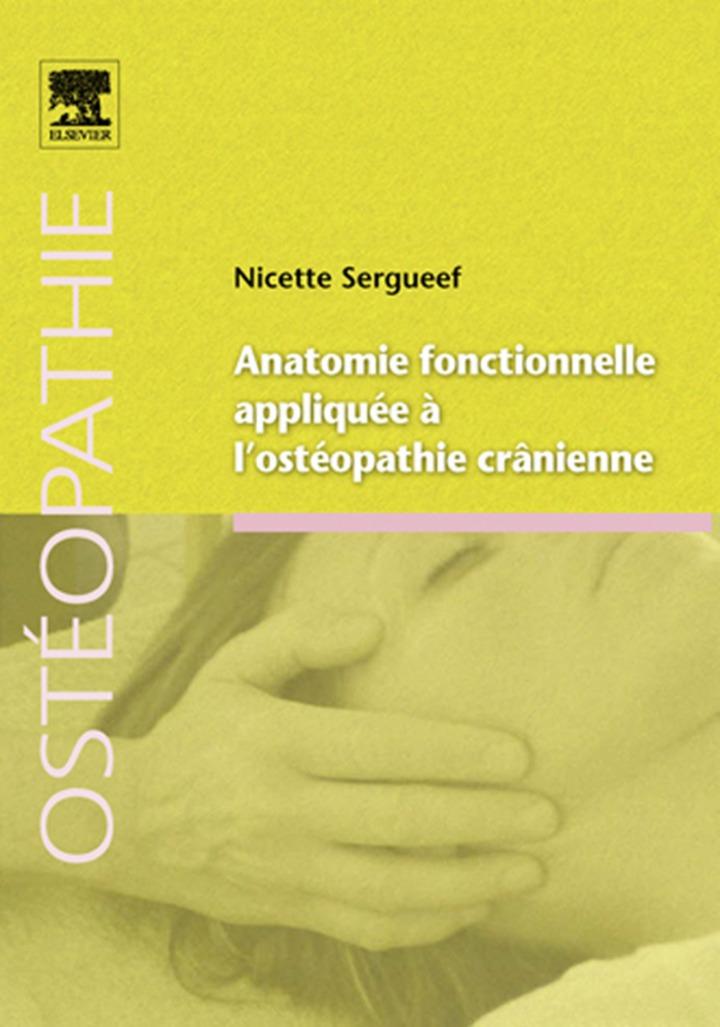 Anatomie fonctionnelle appliquée à l'ostéopathie crânienne