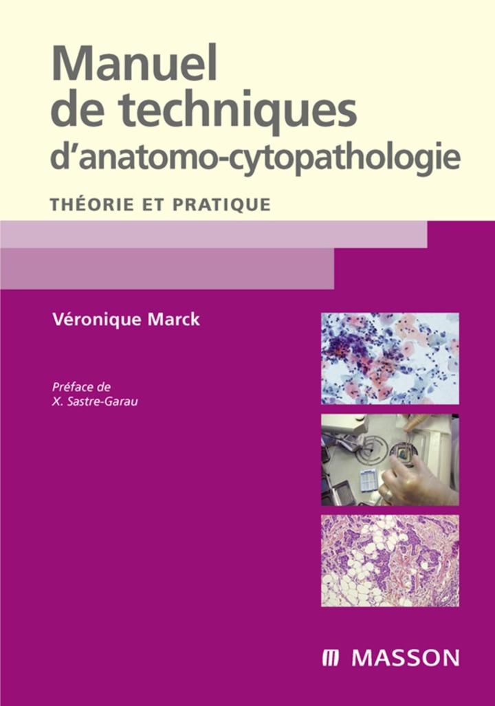 Manuel de techniques d'anatomo-cytopathologie