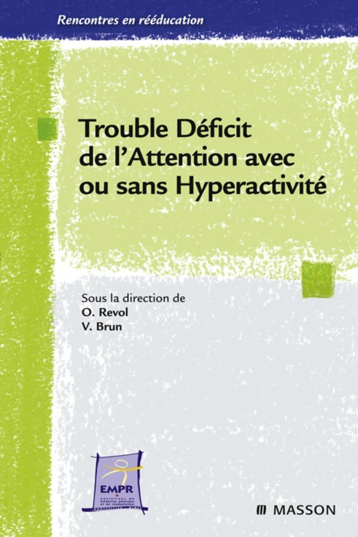 Trouble déficit de l'attention avec ou sans hyperactivité
