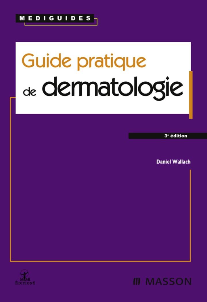 Guide pratique de dermatologie