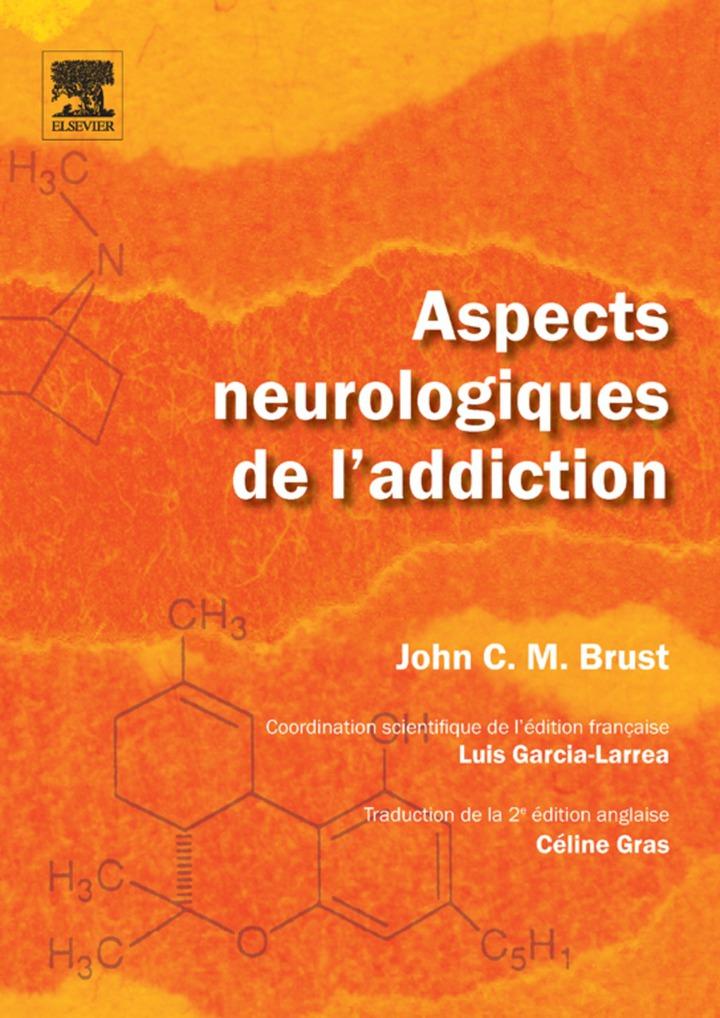 Aspects neurologiques de l'addiction