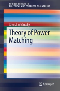 Theory of Power Matching | 9783030166304 | VitalSource
