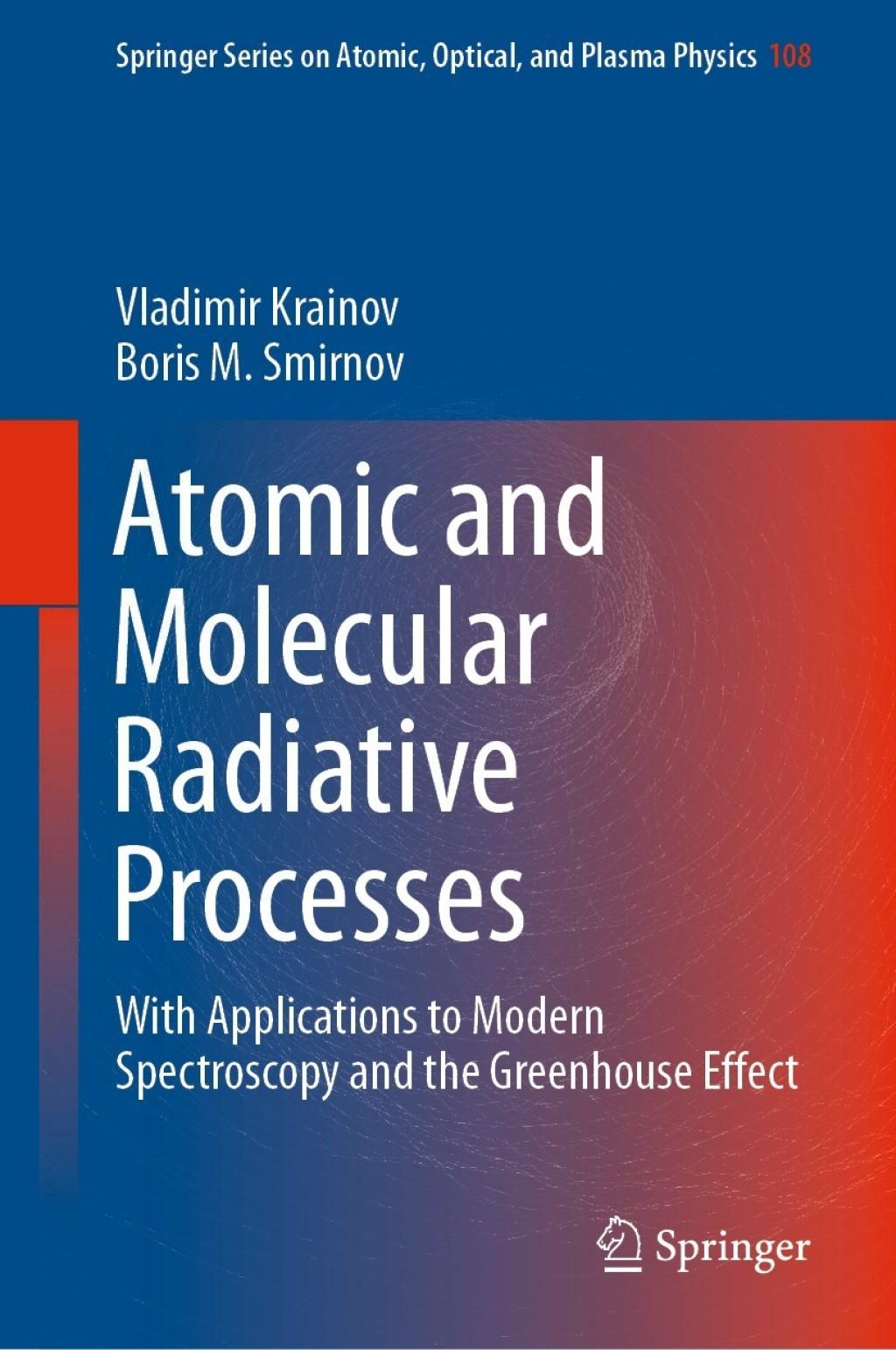 Atomic and Molecular Radiative Processes (eBook) - Vladimir Krainov; Boris M. Smirnov