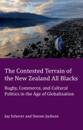 The Contested Terrain of the New Zealand All Blacks 9783035305197
