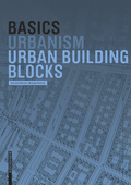 Basics Urban Building Blocks 9783035612721