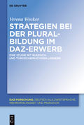 Strategien bei der Pluralbildung im DaZ-Erwerb 9783110451986