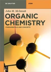 Organic Chemistry              by             John M. McIntosh