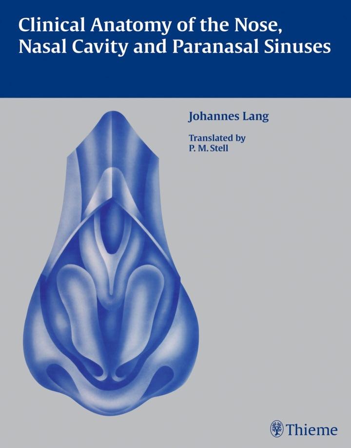 Clinical Anatomy of the Nose, Nasal Cavity and Paranasal Sinuses