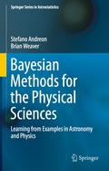 Bayesian Methods for the Physical Sciences 9783319152875
