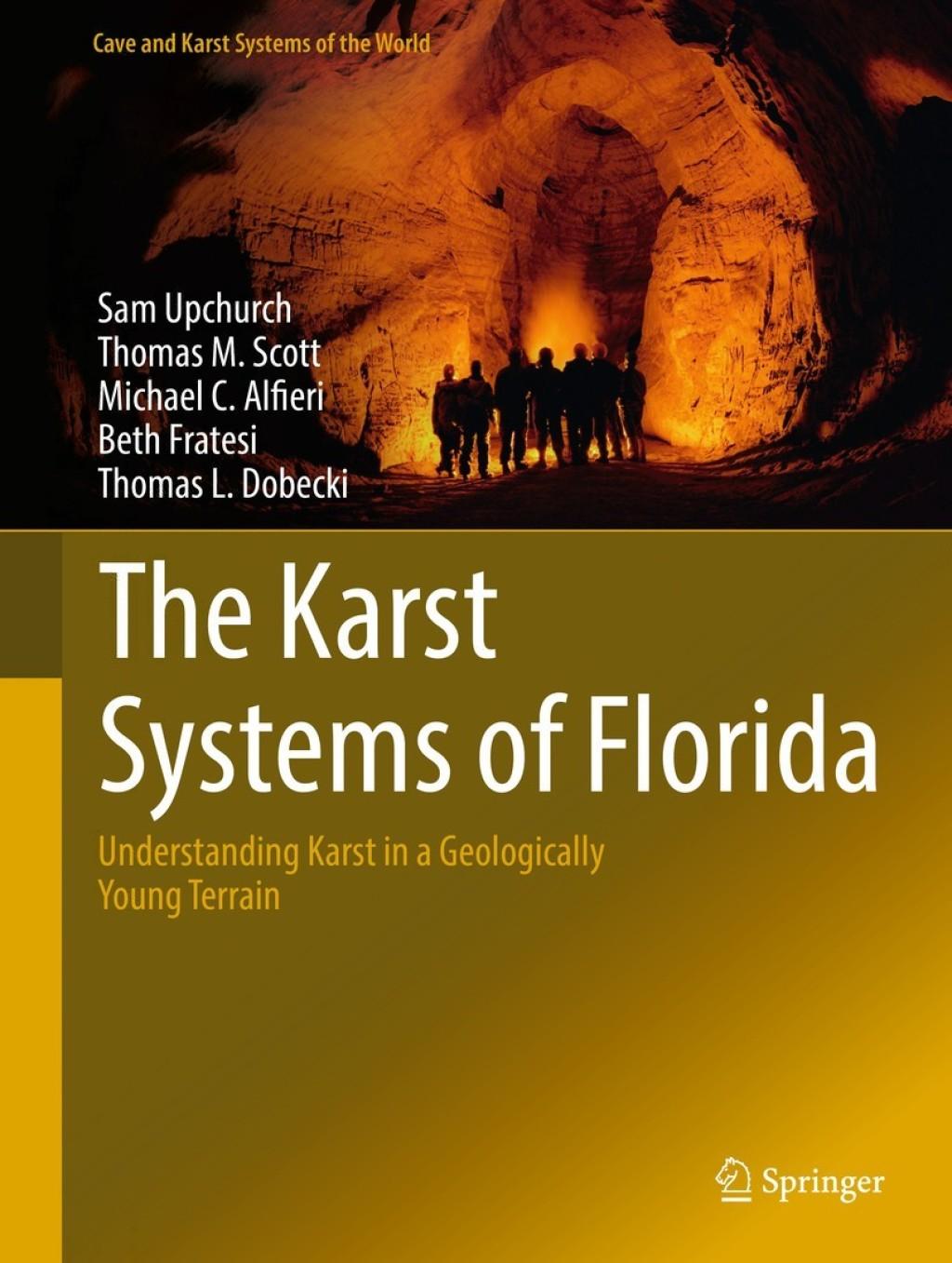 The Karst Systems of Florida (eBook) - Sam Upchurch; Thomas M. Scott; MICHAEL ALFIERI; Beth Fratesi; Thomas L. Dobecki