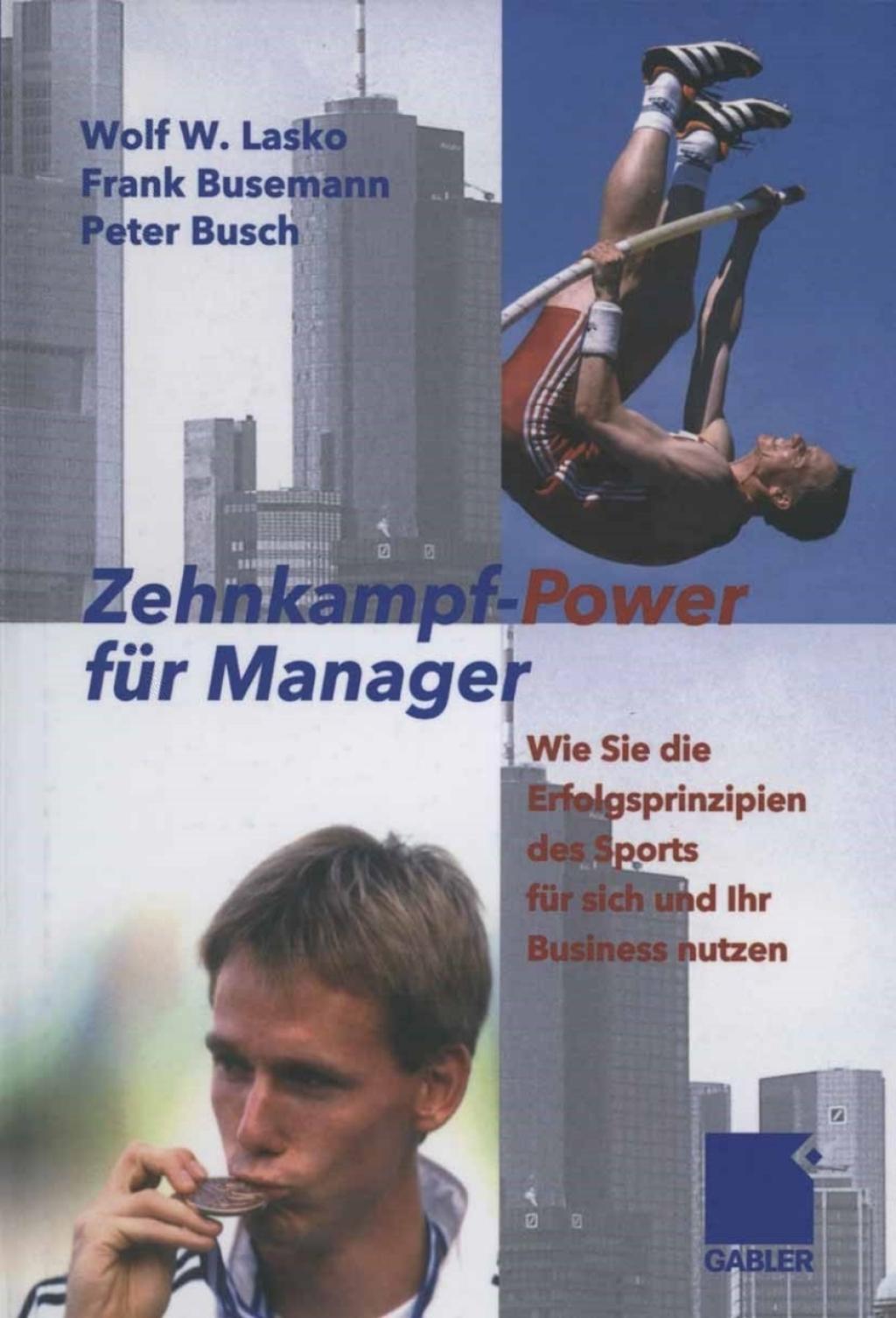 Zehnkampf-Power für Manager (eBook) (9783322846273) photo
