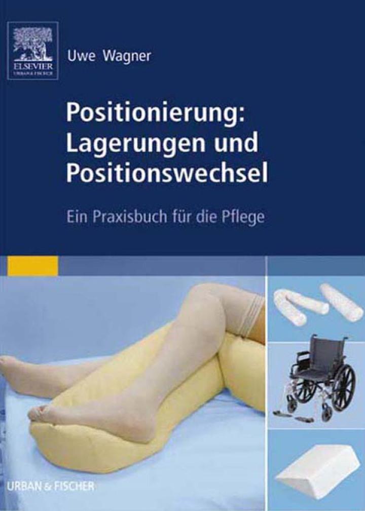 Positionierung: Lagerungen und Positionswechsel