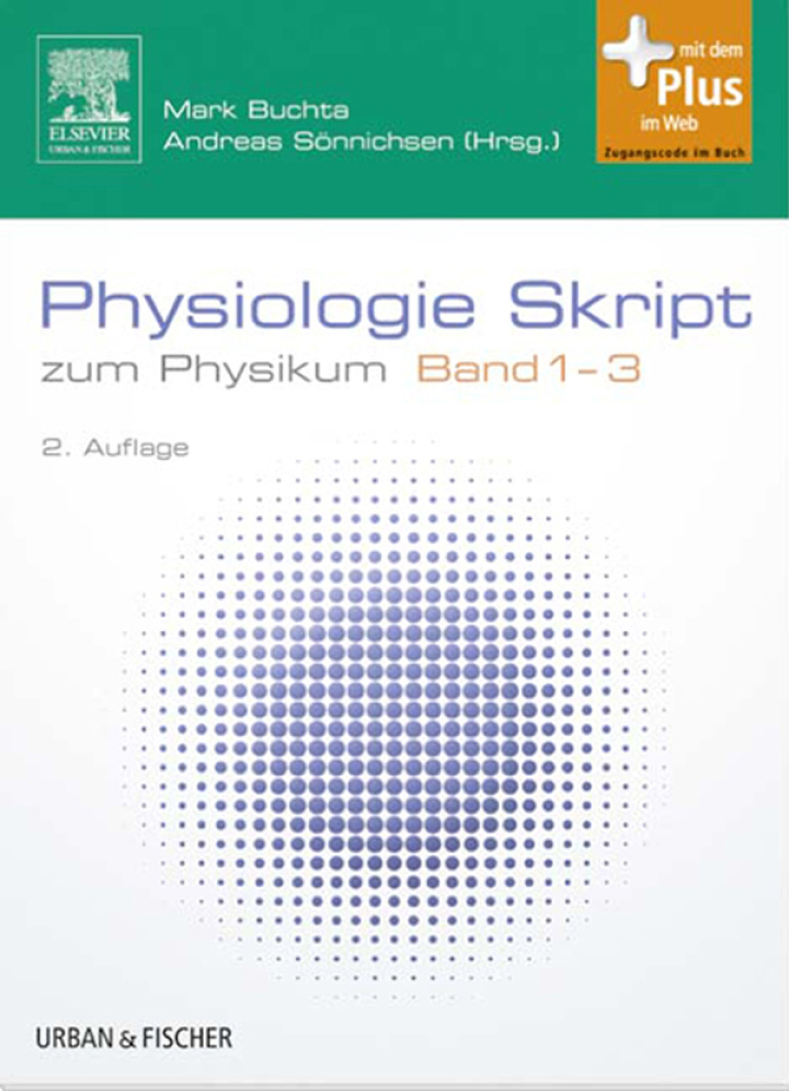 Physiologie Skript Band 1-3