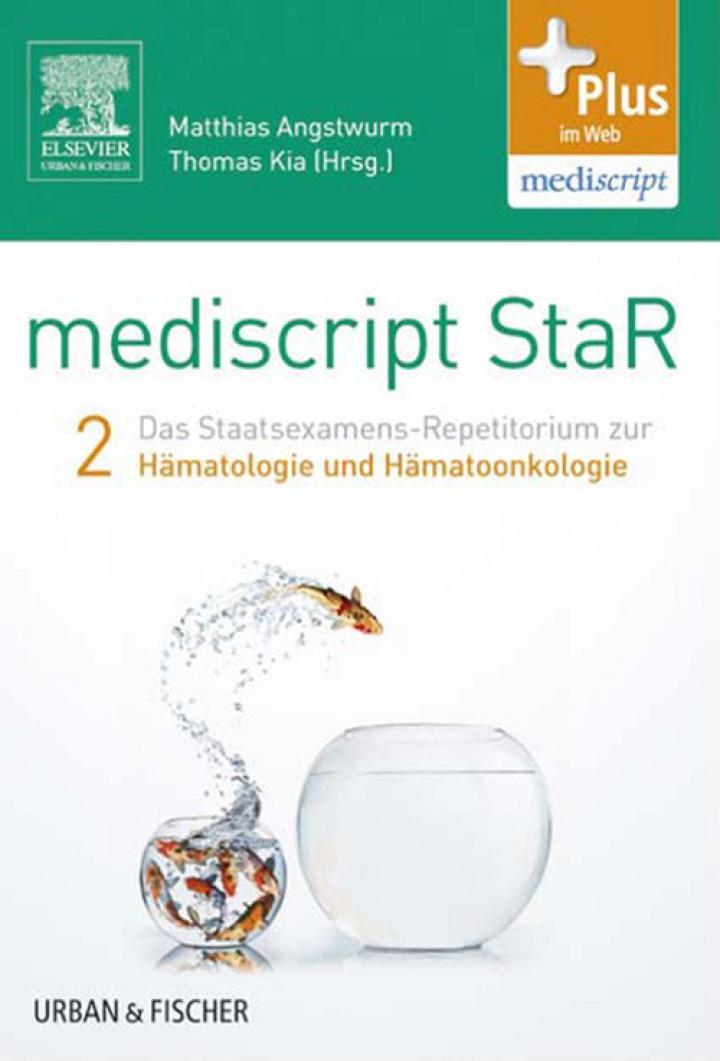 mediscript StaR 2 das Staatsexamens-Repetitorium zur Hämatologie und Hämatoonkologie