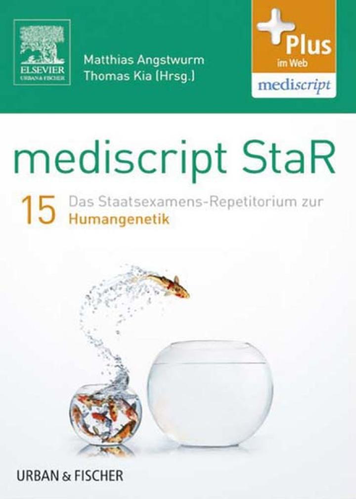 mediscript StaR 15 das Staatsexamens-Repetitorium zur Humangenetik
