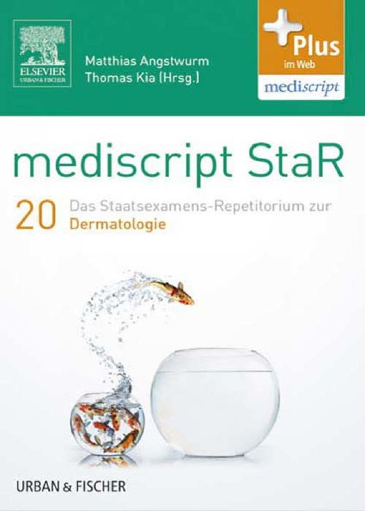 mediscript StaR 20 das Staatsexamens-Repetitorium zur Dermatologie