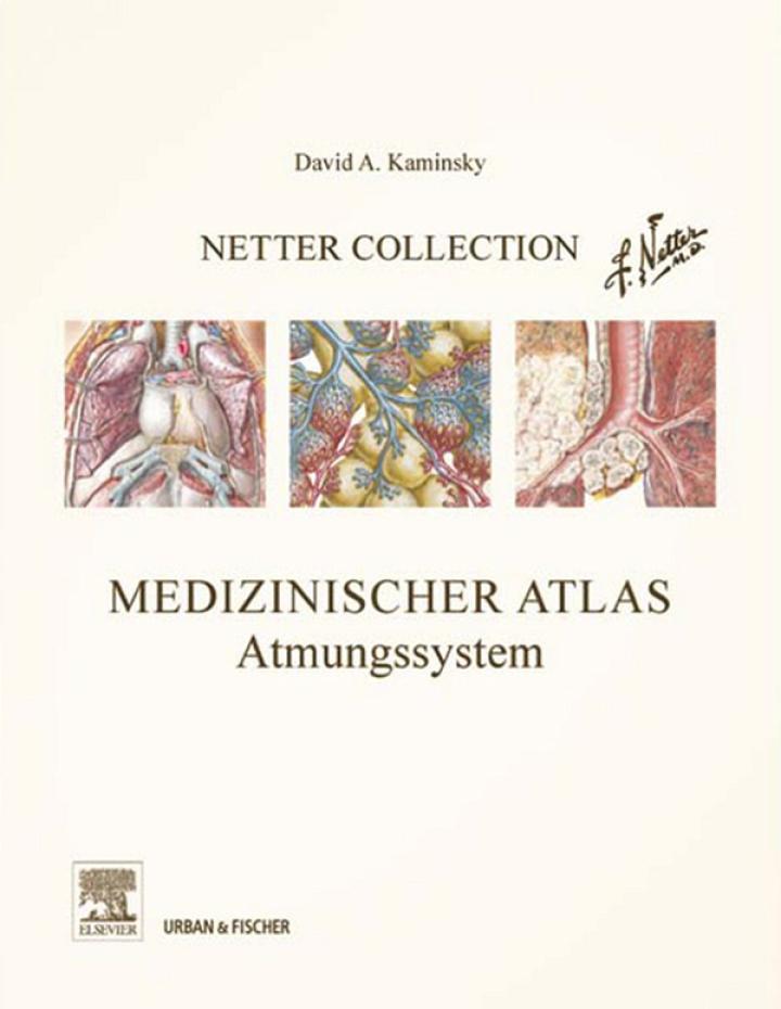 Netter Collection, Medizinischer Atlas, Atmungssystem