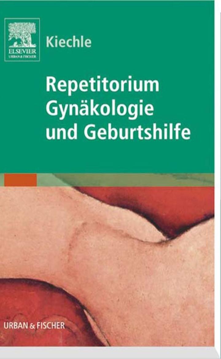Repetitorium Gynäkologie und Geburtshilfe