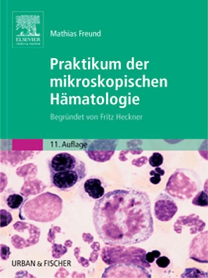 Praktikum der mikroskopischen Hämatologie