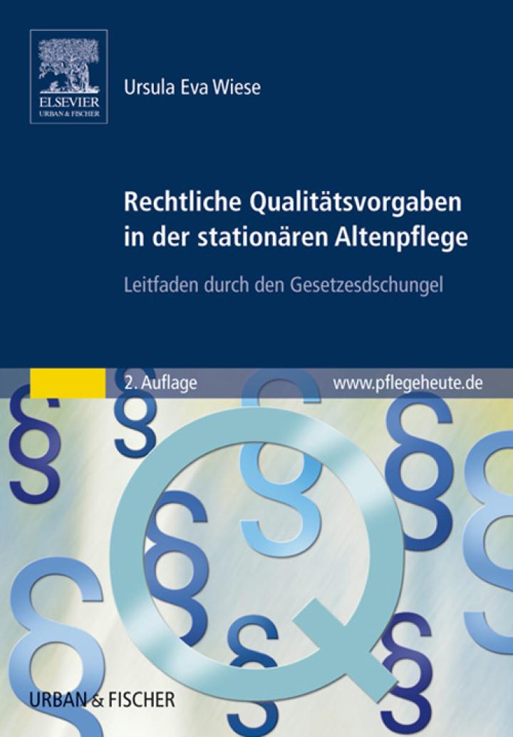 Rechtliche Qualitätsvorgaben in der stationären Altenpflege