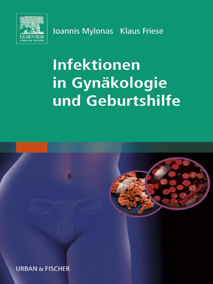 Infektionen in Gynäkologie und Geburtshilfe