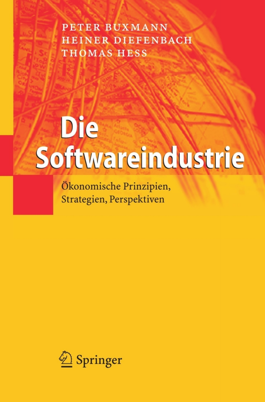Die Softwareindustrie (eBook) - Peter Buxmann; Heiner Diefenbach; Thomas Hess