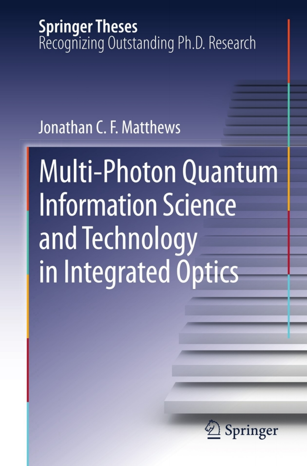 Multi-Photon Quantum Information Science and Technology in Integrated Optics (eBook) (9783642328701) photo