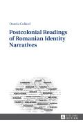 Postcolonial Readings of Romanian Identity Narratives 9783653969269