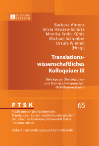 Translationswissenschaftliches Kolloquium III              by             Barbara Ahrens