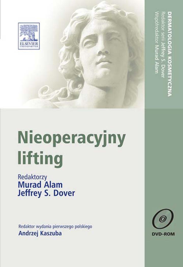 Nieoperacyjny lifting. Seria Dermatologia Kosmetyczna