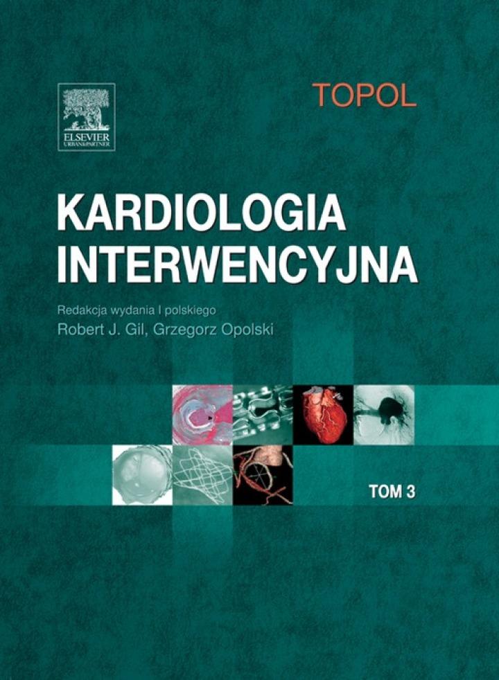 Kardiologia interwencyjna. Tom 3