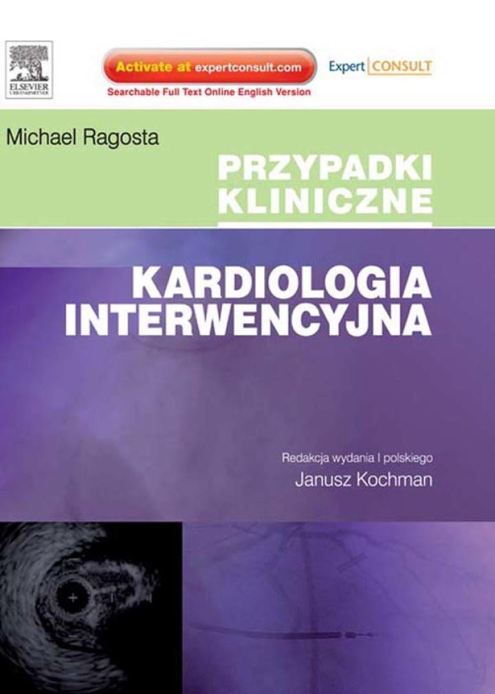 Kardiologia interwencyjna. Seria Przypadki Kliniczne