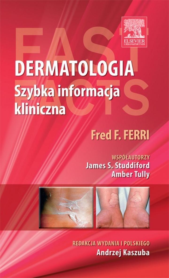 Dermatologia. Szybka informacja kliniczna