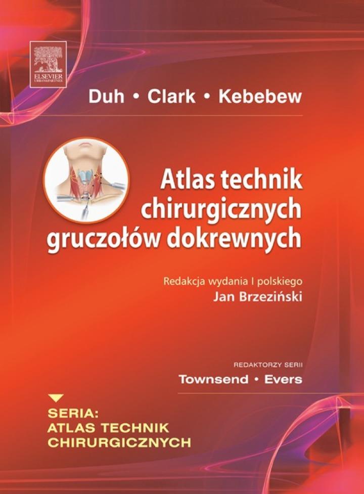 Atlas technik chirurgicznych gruczołów dokrewnych. Seria Atlas Technik Chirurgicznych