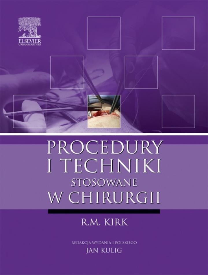 Procedury i techniki stosowane w chirurgii