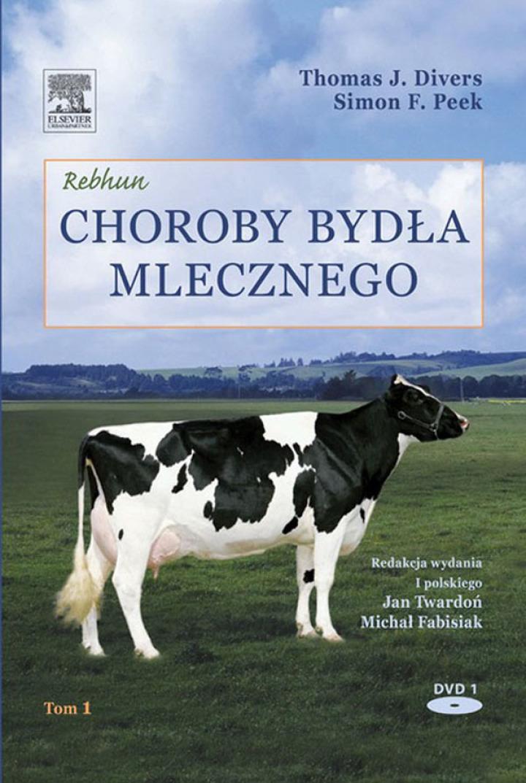 Rebhun Choroby bydła mlecznego tom 1