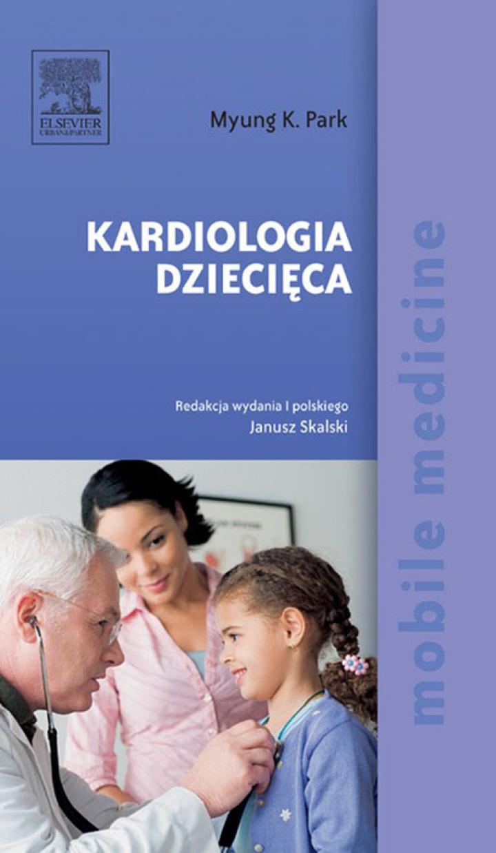 Kardiologia dziecięca. Seria Mobile Medicine