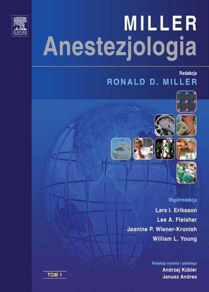 Miller. Anestezjologia tom. 1