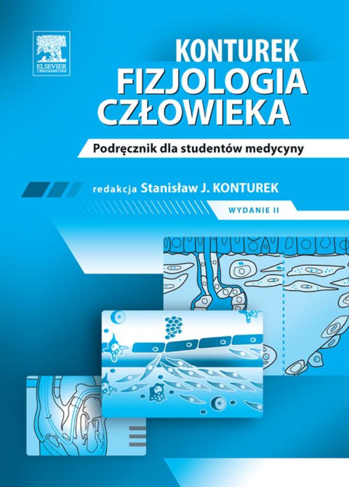 Konturek Fizjologia człowieka. Podręcznik dla studentów medycyny, wyd. II