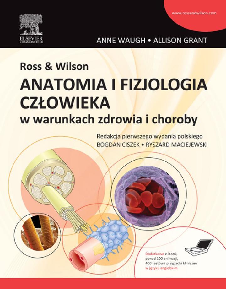 Ross & Wilson. Anatomia i fizjologia człowieka w warunkach zdrowia i choroby