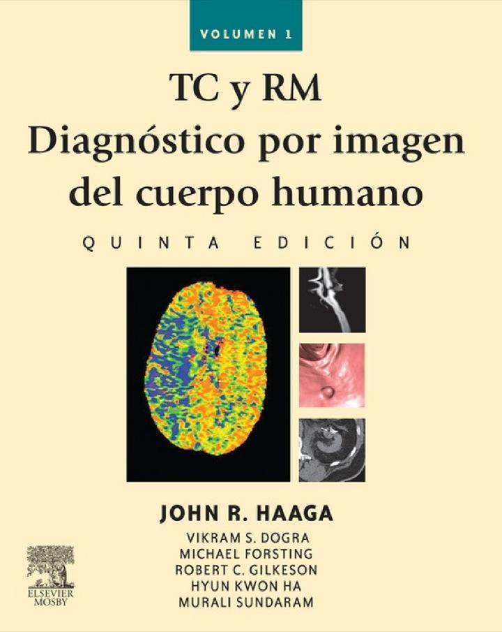 TC y RM. Diagnóstico por imagen del cuerpo humano
