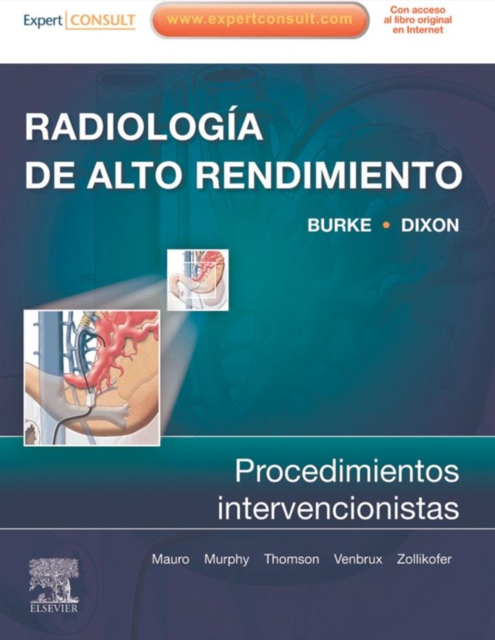 Radiología de Alto Rendimiento: procedimientos intervencionistas